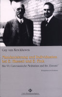 Mundanisierung und Individuation bei Edmund Husserl und Eugen Fink