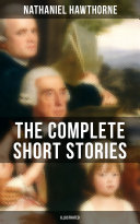 download ebook the complete short stories of nathaniel hawthorne (illustrated) pdf epub