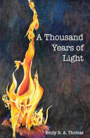 A Thousand Years of Light