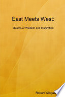 East Meets West  Quotes of Wisdom and Inspiration