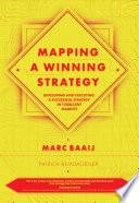 Mapping a Winning Strategy
