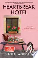 Heartbreak Hotel  A Novel