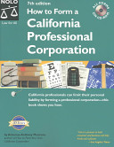 How to Form a California Professional Corporation