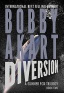 Asteroid Diversion A Gunner Fox Trilogy