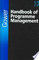 Gower Handbook Of Programme Management : and approaches on every aspect of successful...