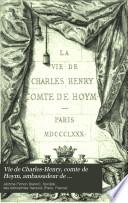 Vie de Charles-Henry, comte de Hoym, ambassadeur de Saxe-Pologne en France