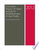 Economic Impact of Open Source on Small Business  A Case Study