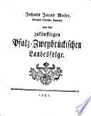 Von der zukünfftigen Pfalz-Zweybrückischen Landesfolge