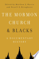 The Mormon Church and Blacks