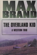 The Overland Kid