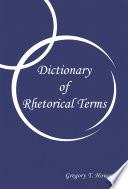 Dictionary of Rhetorical Terms