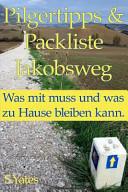Pilgertipps And Packliste Jakobsweg