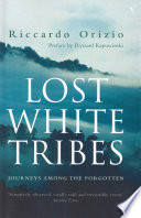Lost White Tribes book