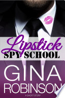 Lipstick Spy School