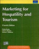Marketing For Hospitality And Tourism, 4/E