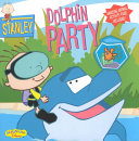 Stanley Dolphin Party