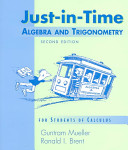 Just in time Algebra and Trigonometry