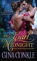 Meet The Earl At Midnight : of his face, shadowed by gold...