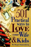 501 Practical Ways to Love Your Wife and Kids
