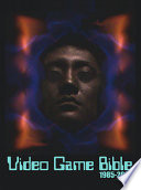 Video Game Bible  1985 2002