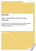 Mass Customization und One to One Marketing