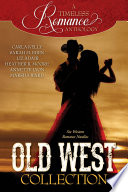 A Timeless Romance Anthology  Old West Collection