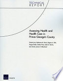 Assessing Health and Health Care in Prince George s County