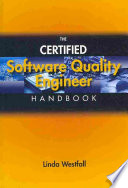 The Certified Software Quality Engineer Handbook