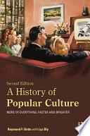 A History of Popular Culture