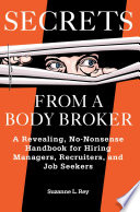 Secrets from a Body Broker