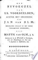 Het byvoegzel van 60. voorbeelden, achter het Rekenboek van Jan van Olm