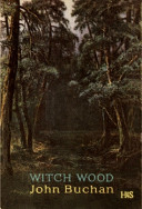 Witch Wood   John Buchan