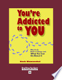 You re Addicted to You