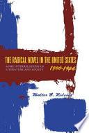 The Radical Novel in the United States  1900 1954