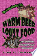 Warm Beer  Lousy Food