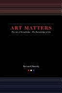 Art Matters : art value and aesthetics argues that...