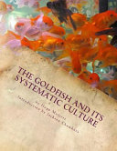 The Goldfish and Its Systematic Culture