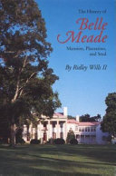 The History of Belle Meade