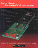 Beginner s Guide to Embedded C Programming