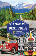 Lonely Planet Canada's Best Trips Book