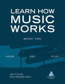 Learn How Music Works Book Two