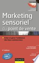 Le marketing sensoriel du point de vente - 4e éd.