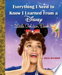 Everything I Need to Know I Learned From a Disney Little Golden Book  Disney  Book PDF