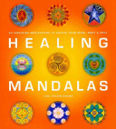 Healing Mandalas To Self Knowledge Inancient Traditions A