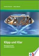 Klipp und klar     bungsgrammatik Grundstufe Deutsch in 99 Schritten    mit L  sungen