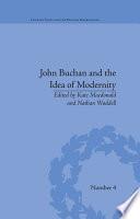 John Buchan and the Idea of Modernity