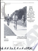 A Synthesis of Existing Bicyclist and Pedestrian Related Laws and Enforcement Programs. Case Study #13. Final Report