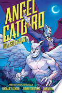 Angel Catbird Volume 2  to Castle Catula