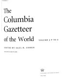 The Columbia Gazetteer Of The World P To Z book