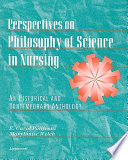Perspectives on Philosophy of Science in Nursing